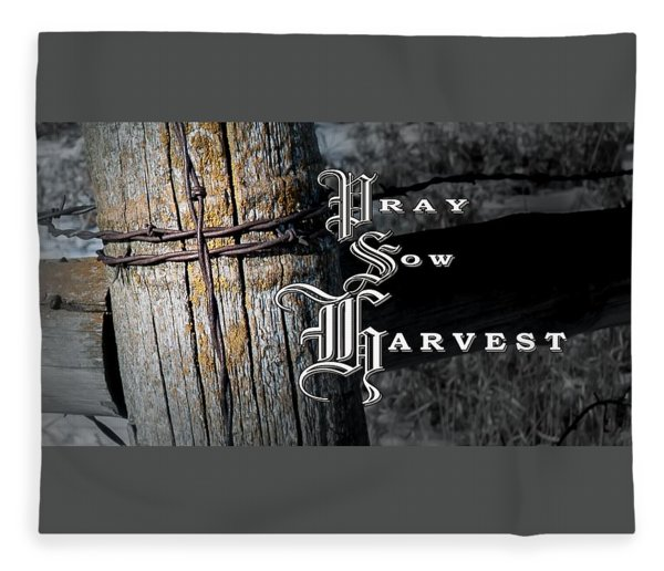 Pray Sow Harvest Fleece Blanket