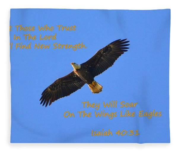 Soar On The Wings Like Eagles Isaiah 40 31  Fleece Blanket