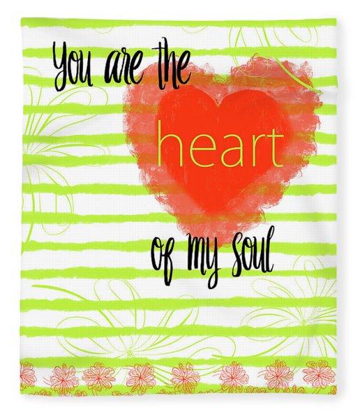 The Heart Of My Soul Fleece Blanket
