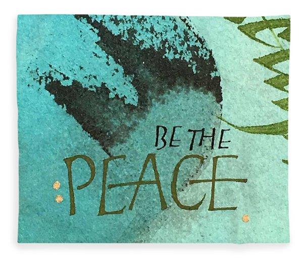 Be The Peace Fleece Blanket