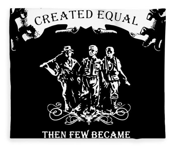 All Men Are Created Equal Then Few Became Vietnam Veteran Fleece Blanket