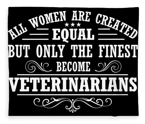 All Women Are Created Equal But Only The Finest Become Veteran Fleece Blanket