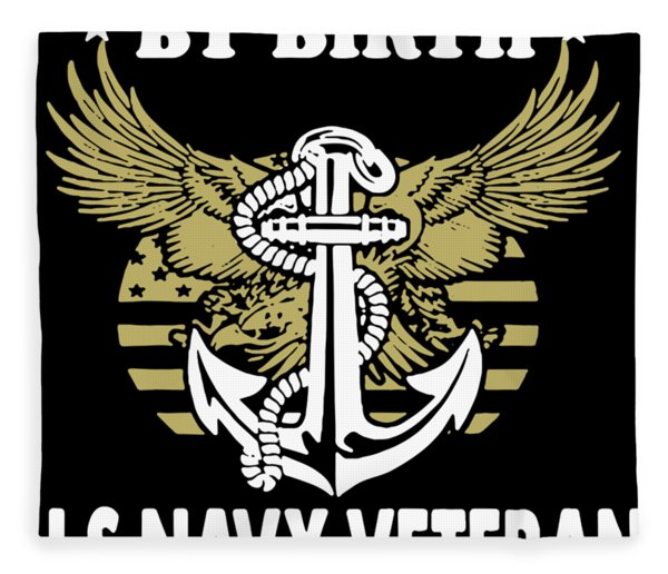 American By Birth Us Navy Veteran By The Grace Of God Veteran Fleece Blanket