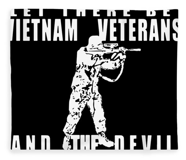 And God Sai Let There Be Vietnam Veteran Fleece Blanket