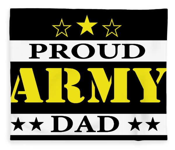 Army Dad Proud Us Military Family Parent Soldier Enlisted Any Size Veteran Patriotic Fleece Blanket