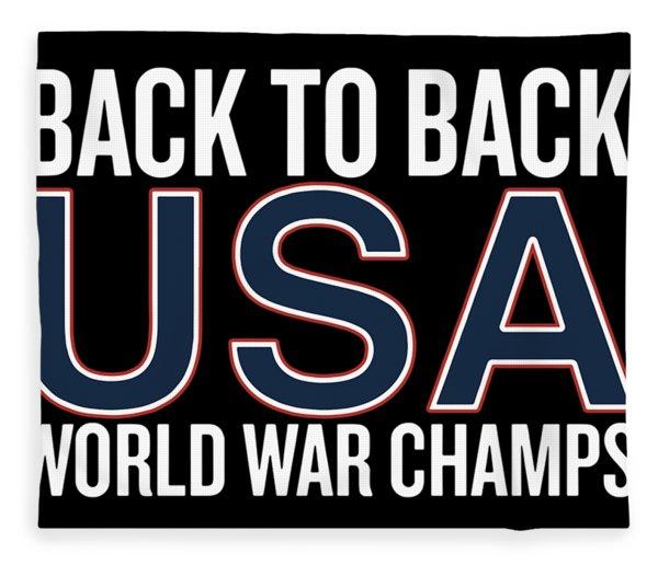 Back To Back Usa World War Champs Patriotic Fleece Blanket