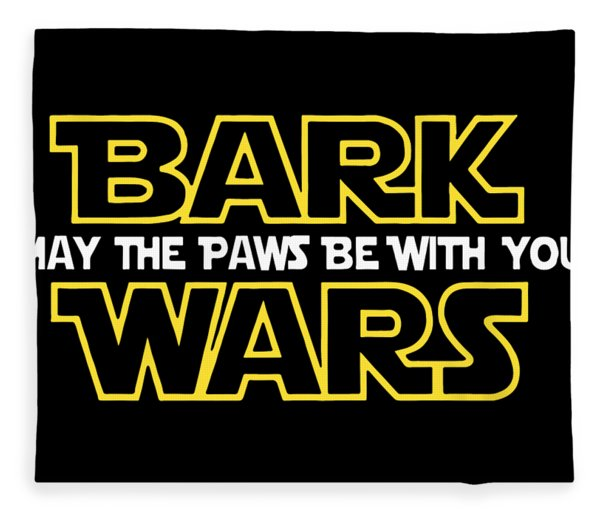 Bark May The Paws Be With You Wars Veteran Fleece Blanket