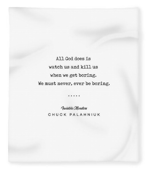 Chuck Palahniuk Quote 01- Invisible Monsters - Minimal, Modern, Classy, Sophisticated Art Prints Fleece Blanket