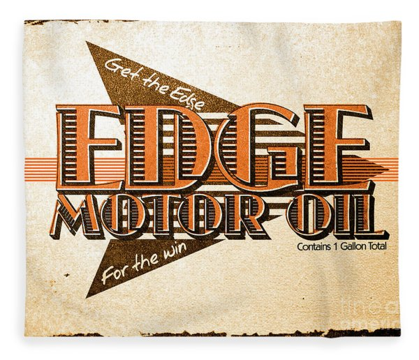 Edge Motor Oil Tin Sign Fleece Blanket