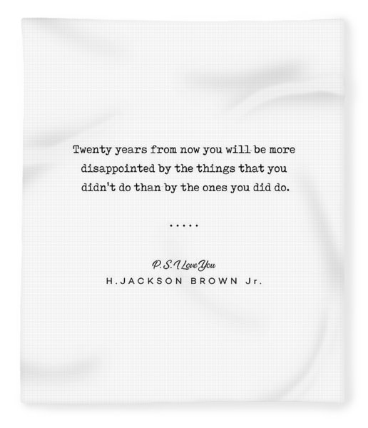 H Jackson Brown Jr Quote 01 - Typewriter Quote - Minimal, Modern, Classy, Sophisticated Art Prints Fleece Blanket