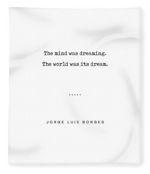 Jorge Luis Borges Quote 02 - Typewriter Quote - Minimal, Modern, Classy, Sophisticated Art Prints Fleece Blanket