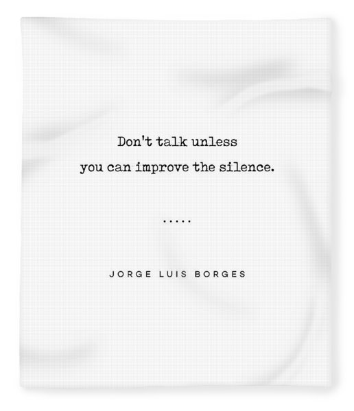 Jorge Luis Borges Quote 04 - Typewriter Quote - Minimal, Modern, Classy, Sophisticated Art Prints Fleece Blanket