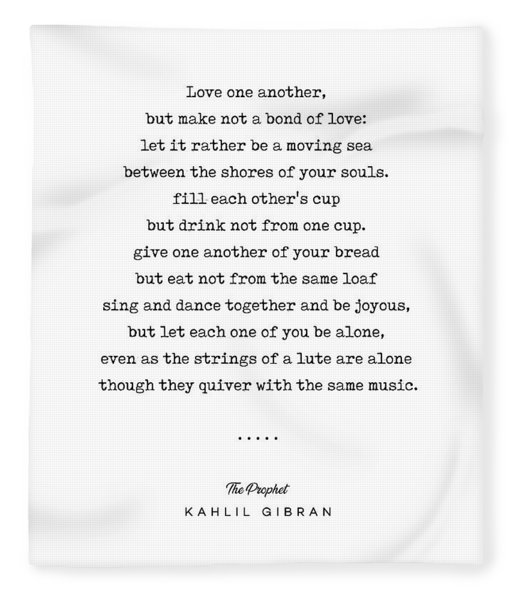 Kahlil Gibran Quote 06 - The Prophet - Typewriter - Minimal, Modern, Classy, Sophisticated Print Fleece Blanket