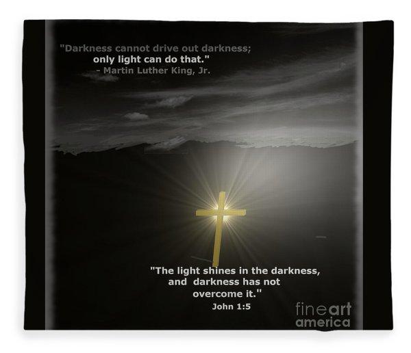 Light Shines In The Darkness Fleece Blanket