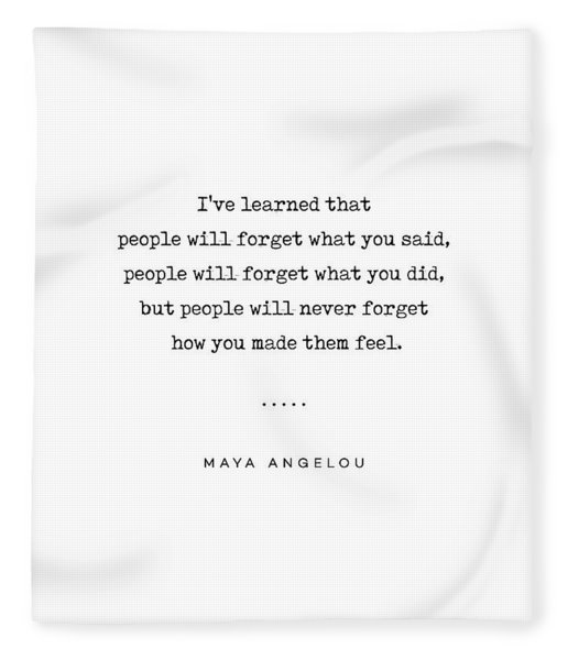 Maya Angelou Quote 01 - Typewriter Quote - Minimal, Modern, Classy, Sophisticated Art Prints Fleece Blanket