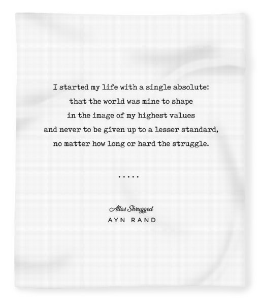 Minimal Ayn Rand Quote 01- Atlas Shrugged - Modern, Classy, Sophisticated Art Prints For Interiors Fleece Blanket