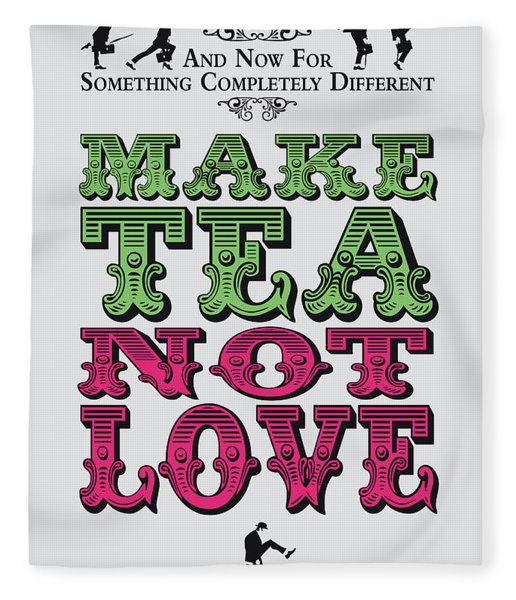 No16 My Silly Quote Poster Fleece Blanket