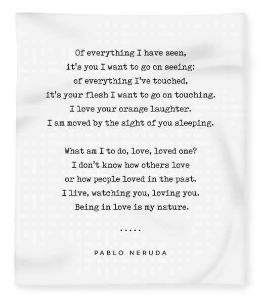 Pablo Neruda Quote 04 - Philosophical - Minimal, Sophisticated, Modern, Classy Typewriter Print Fleece Blanket