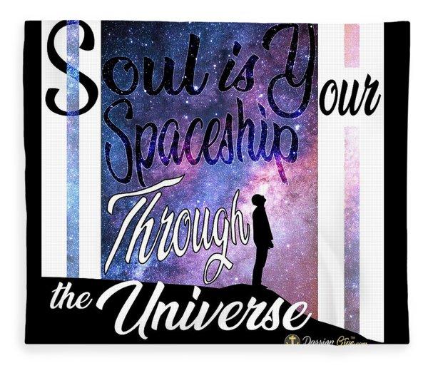 Soul Is Your Spaceship Fleece Blanket