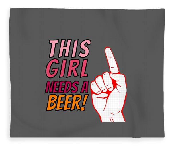 This Girl Needs A Beer On Tap Beerpong Beerbongs And Bentleys Fleece Blanket