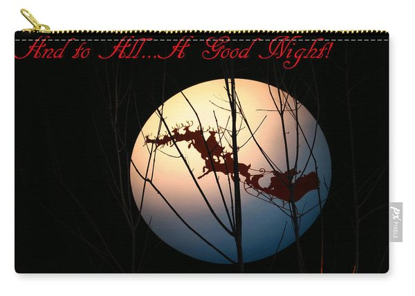 And To All A Good Night Carry-all Pouch
