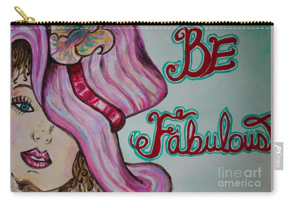 Be Fabulous Carry-all Pouch