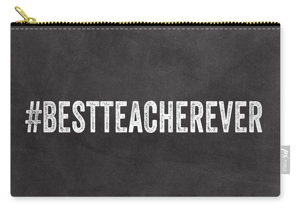 Best Teacher Ever- Greeting Card Carry-all Pouch