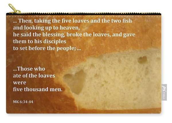 Bread  From The Heart Carry-all Pouch
