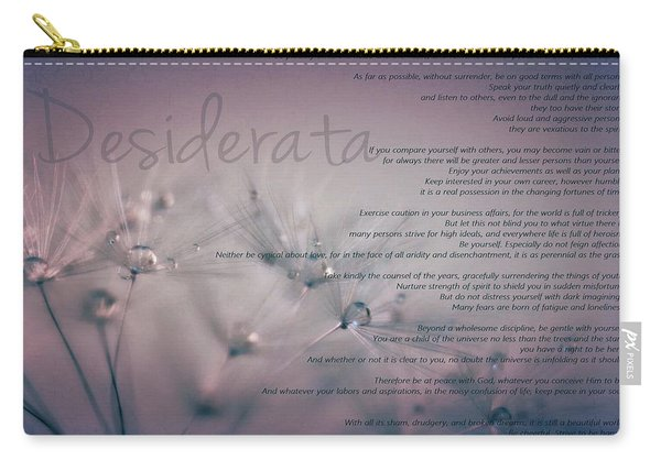 Desiderata - Dandelion Tears Carry-all Pouch