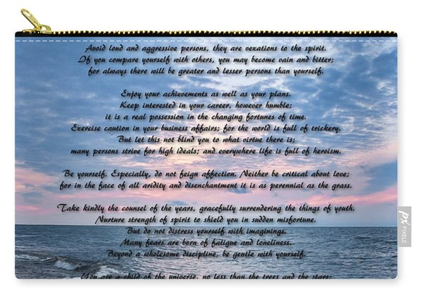 Desiderata Wisdom Carry-all Pouch