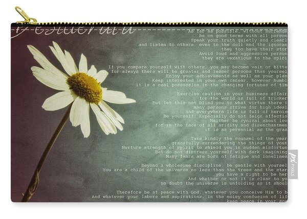 Desiderata With Daisy Carry-all Pouch