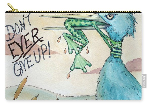 Do Not Ever Give Up Carry-all Pouch