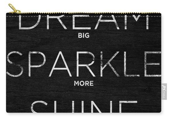 Dream, Sparkle, Shine (shine Bright) Carry-all Pouch