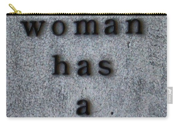 Every Woman Has A Name Excerpt Carry-all Pouch