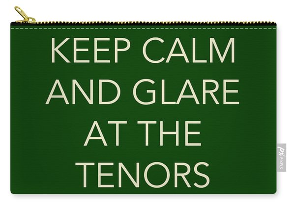 Glare At The Tenors Carry-all Pouch