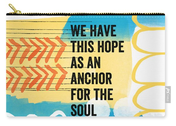 Hope Is An Anchor For The Soul- Contemporary Scripture Art Carry-all Pouch