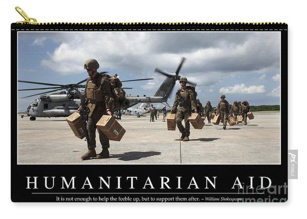 Humanitarian Aid Inspirational Quote Carry-all Pouch