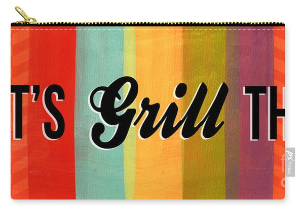 Let's Grill This Carry-all Pouch