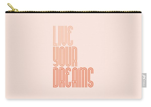 Live Your Dreams Wall Decal Wall Words Quotes, Poster Carry-all Pouch