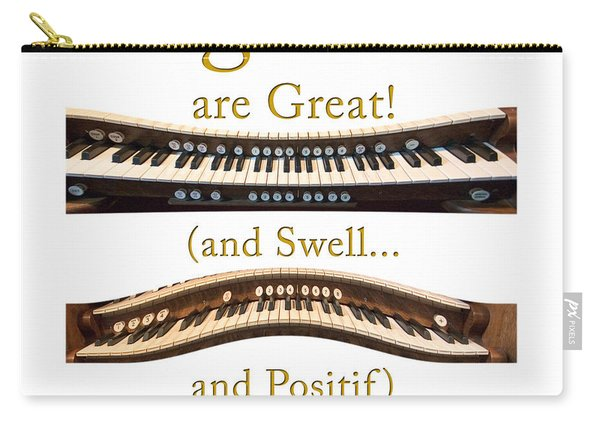 Organists Are Great 2 Carry-all Pouch