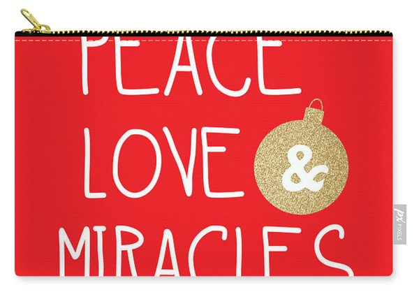 Peace Love And Miracles With Christmas Ornament Carry-all Pouch