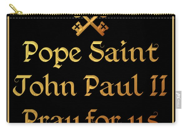 Pope Saint John Paul II Pray For Us Carry-all Pouch