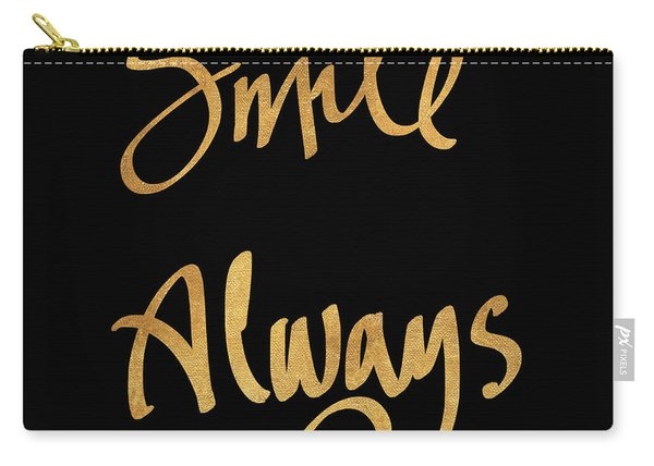 Smile Always On Black Carry-all Pouch