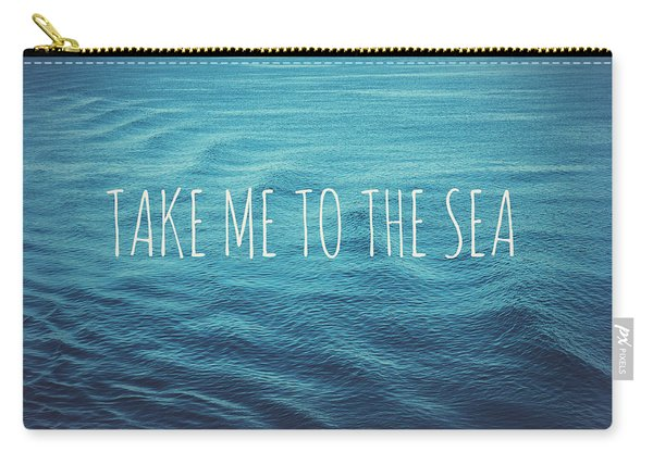 Take Me To The Sea Carry-all Pouch