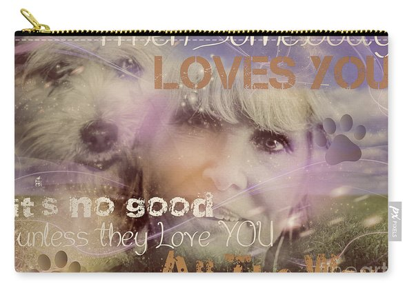 When Somebody Loves You-2 Carry-all Pouch