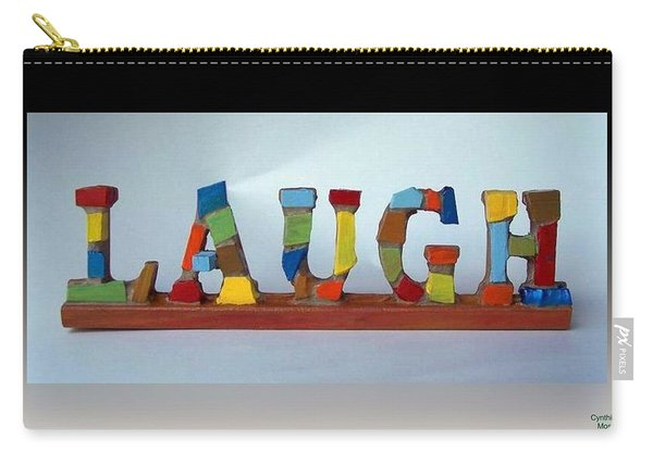 Carry-all Pouch featuring the mixed media Laugh by Cynthia Amaral