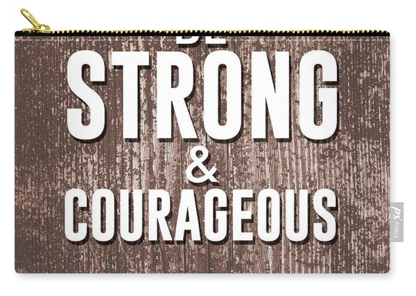 Be Strong And Courageous - Joshua 1 9 - Bible Verses Art Carry-all Pouch