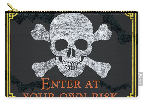 Enter At Your Own Risk  Carry-all Pouch