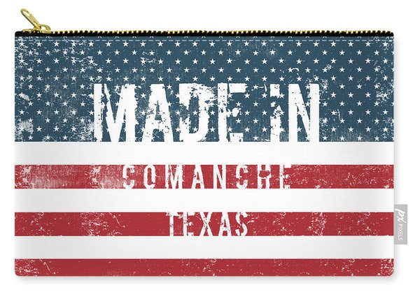 Made In Comanche, Texas Carry-all Pouch