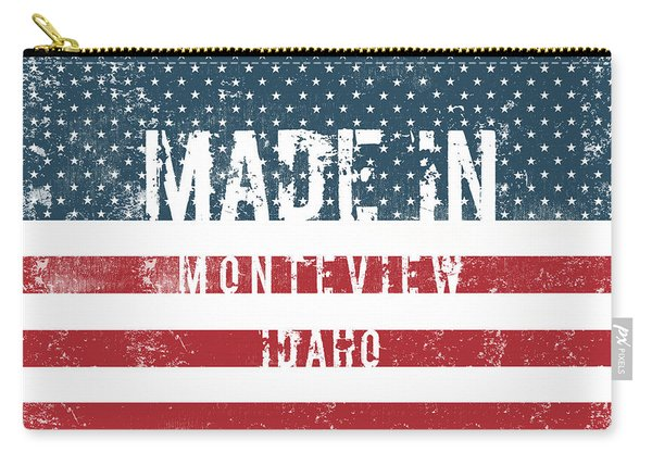Made In Monteview, Idaho Carry-all Pouch